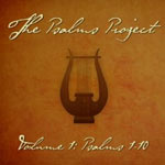 The Psalms Project - Volume 1: Psalms 1-10