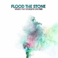 Flood the Stone