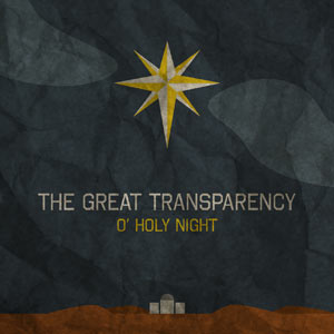 Jesusfreakhideout.com Music News, November 2010: MERRY CHRISTMAS FROM THE GREAT TRANSPARENCY ...