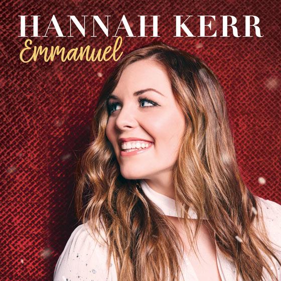 "JFH News: Hannah Kerr Announces Christmas EP, ""Emmanuel"""