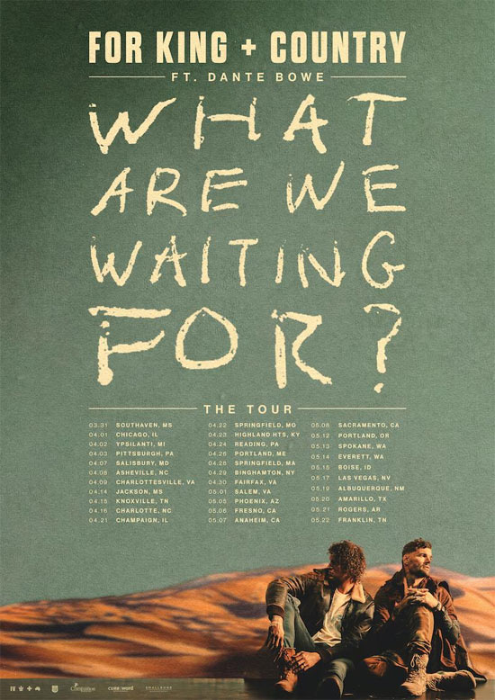 for KING and COUNTRY Announce New Album 'What Are We Waiting For' for March 11, 2022